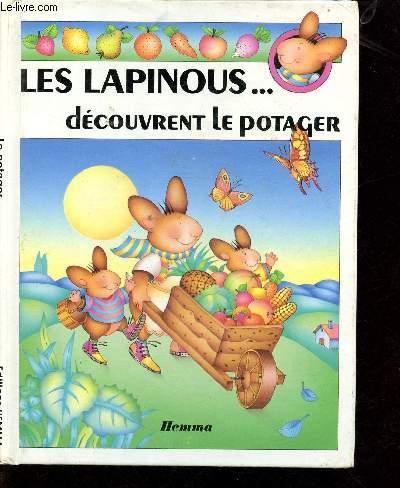 LES LAPINOUS ... DECOUVRENT LE POTAGER (ALBUM-JEUNESSE)