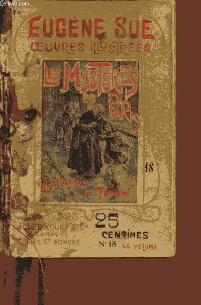 OEUVRES ILLUSTREES - LES MYSTERES DE PARIS - 1 VOLUME - TOME XVIII - NEUVIEME PARTIE - CHAP XII A XVI ET DIXIEME PARTIE - CHAP I A III