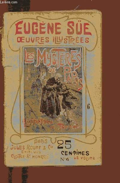 OEUVRES ILLUSTREES - LES MYSTERES DE PARIS -1 VOLUME - TOME VI  (N°6)- TROISIEME PARTIE- CHAP XIII A XX