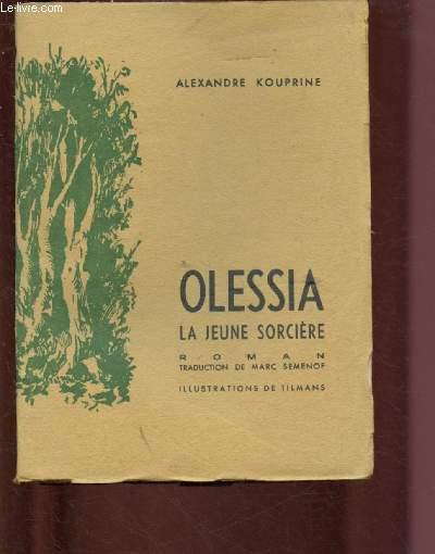 OLESSIA - LA JEUNE SORCIERE (ROMAN)