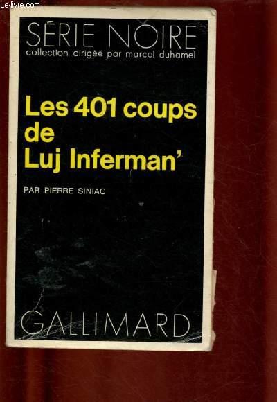 LES 401 COUPS DE LUJ INFERMAN'  - COLLECTION