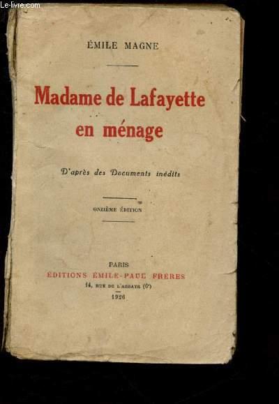 MADAME DE LAFAYETTE EN MENAGE -D'APRES DES DOCUMENTS INEDITS