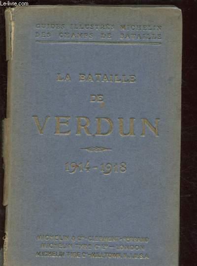 GUIDES ILLUSTRES MICHELIN DES CHAMPS DE BATAILLE :LA BATAILLE DE VERDUN (1914-1918)