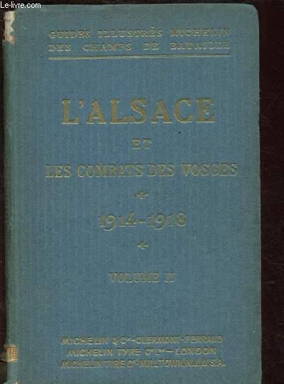 GUIDES ILLUSTRES MICHELIN DES CHAMPS DE BATAILLE : L'ALSACE ET LES COMBATS DES VOSGES (1914-1918) - VOLUME II