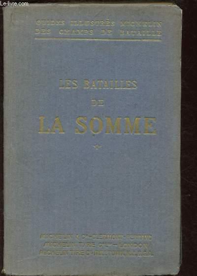 GUIDES ILLUSTRES MICHELIN DES CHAMPS DE BATAILLE : LES BATAILLES DE LA SOMME (1916-1917)  (SECONDE GUERRE MONDIALE)