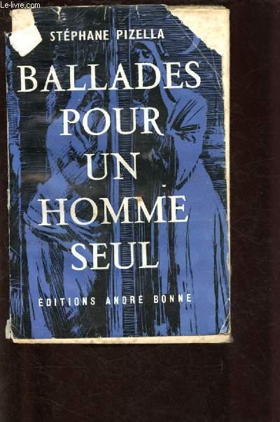 BALLADES POUR UN HOMME SEUL