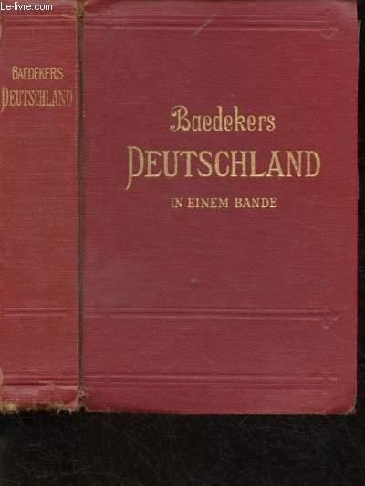 GUIDE BAEDEKER'S : DEUTSHLAND IN EINEM BANDE