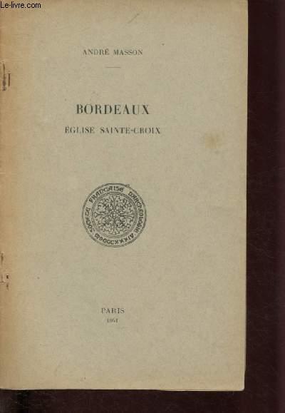 BORDEAUX - EGLISE SAINTE-CROIX