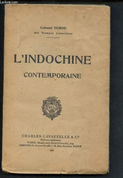 L'INDOCHINE CONTEMPORAINE (INCOMPLET - Manque 17 cartes hors texte)