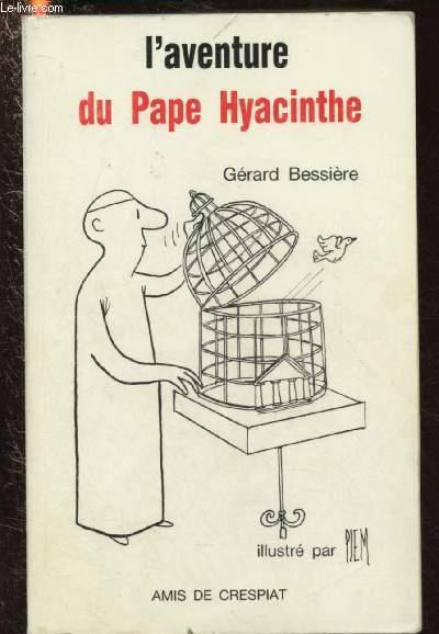 L'AVENTURE DU PAPE HYACYNTHE