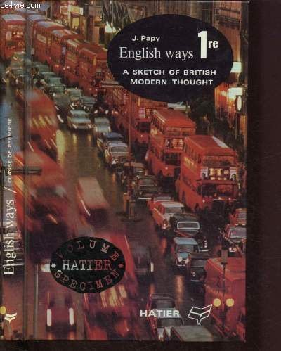 ENGLISH WAYS - 1RE - A SKETCH OF BRITISH MODERN THOUGHT - VOLUME SPECIMEN