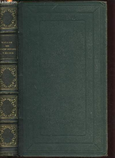 HISTOIRE DES QUATRE DERNIERS VALOIS -BIBLIOTHEQUE DE LA JEUNE CHRETIENNE
