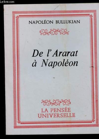 DE L'ARARAT A NAPOLEON (TEMOIGNAGE - GENOCIDE ARMENIEN)