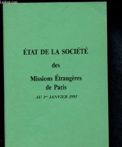 ETAT DE LA SOCIETE DES MISSIONS ETRANGERES DE PARIS  AU 1ER JANVIER 1993