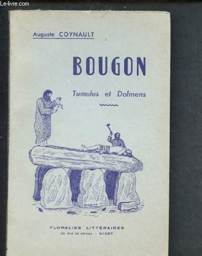 BOUGON : TUMULUS ET DOLMENS