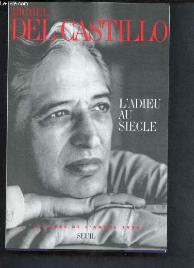 L'ADIEU DU SIECLE - JOURNAL DE L'ANNEE 1999
