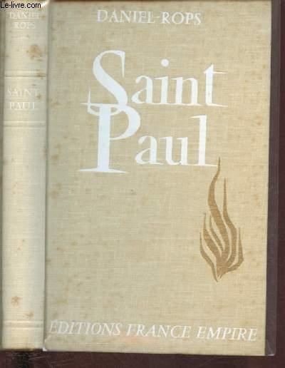 SAINT PAUL : CONQUERANT DU CHRIST