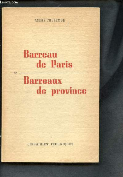 BARREAU DE PARIS ET BARREAUX DE PROVINCE