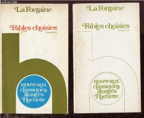 FABLES CHOISIES - LIVRES I A VI - 2 VOLUMES : 1 POUR LES FABLES ET 1 POUR LES COMMENTAIRES ET NOTES