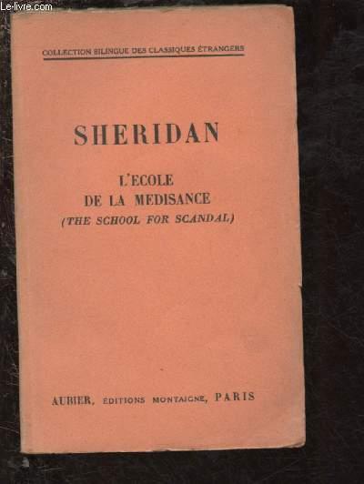 L'ECOLE DE LA MEDISANCE / EDITION BILINGUE ANGLAIS-FRANCAIS - COLLECTION BILINGUE DES CLASSIQUES ETRANGERS