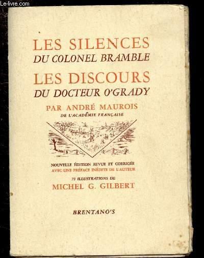 LES SILENCES DU COLONEL BRAMBLE,  LES DISCOURS DU DOCTEUR O'GRADY - NOUVELLE EDITION REVUE ET CORRIGEE AVEC UNE PREFACE INEDITE DE L'AUTEUR