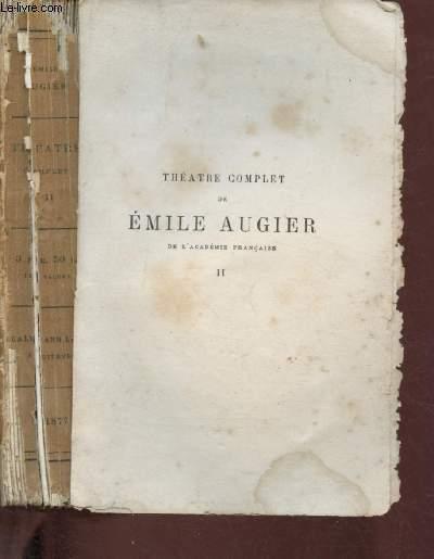 THEATRE COMPLET - TOME II : DIANE - PHILIBERTE - LE GENDRE DE M. POIRIER - CEINTURE DOREE