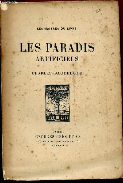 LES PARADIS ARTIFICIELS - COLLECTION