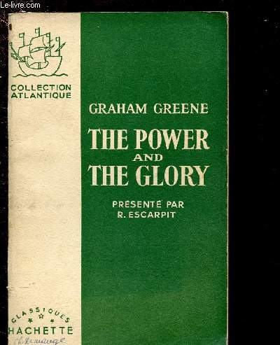 THE POWER AND THE GLORY  (EXTRAIT présentés par Robert Escarpit) - COLLECTION