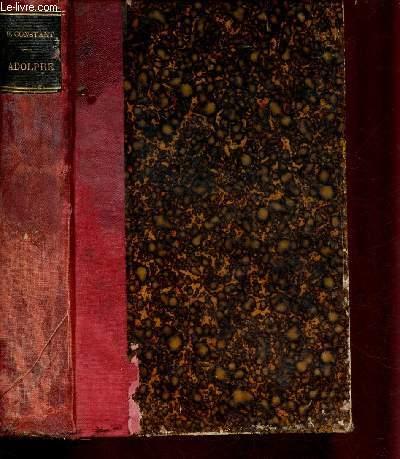 ADOLPHE - ANECDOTE TROUVEE DANS LES PAPIERS  D'UN INCONNU / Nouvelle édition suivie des réflexions sur le théâtre allemand du même auteur et précédée d'une notice sur Adolphe par Gustave Planche.