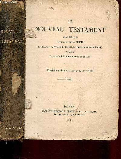 LE NOUVEAU TESTAMENT traduit par Edmond Stapfer