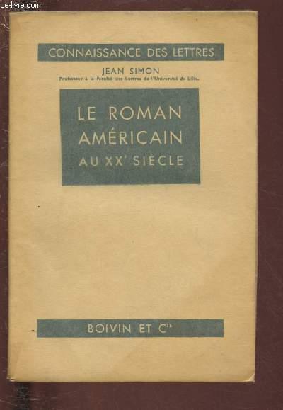 LE ROMAN AMERICAIN AU XXe SIECLE / COLLECTION