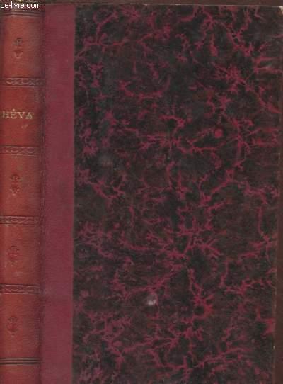 HEVA ET LA FERME DE L'ORANGE précédées d'un ETUDE LITTERAIRE SUR MERY par Georges Bell
