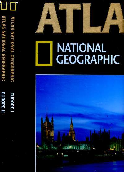 ATLAS - NATIONAL GEOGRAPHIC - EUROPE I ET II