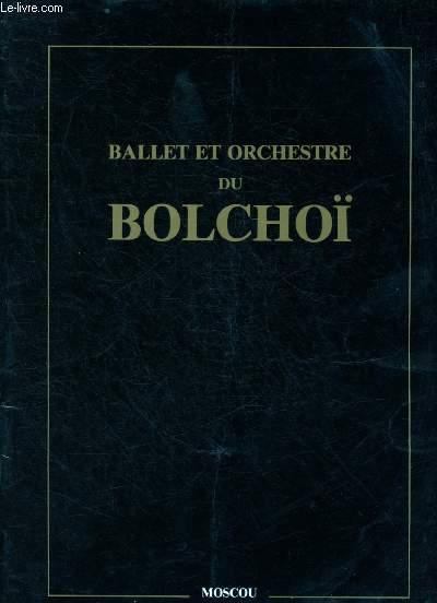 BALLET ET ORCHESTRE DU BOLCHOI - MOSCOU