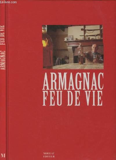 ARMAGNAC FEU DE VIE
