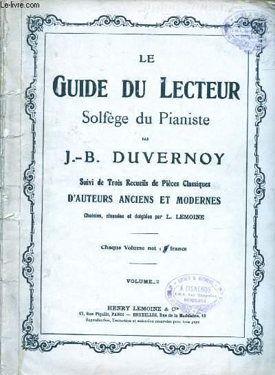 LE GUIDE DU LECTEUR SOLFEGE DU PIANISTE suivi de TROIS RECUEILS DE PIECES CLASSIQUES D'AUTEURS ANCIENS ET MODERNES choisies,classées et doigtées par L. Lemoine - VOLUME 2 / 64 PARTITIONS : Prélude d'H. Lemoine - Sonatine de Mezger - Romance de H. Lemoine