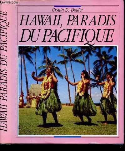HAWAI, PARADIS DU PACIFIQUE