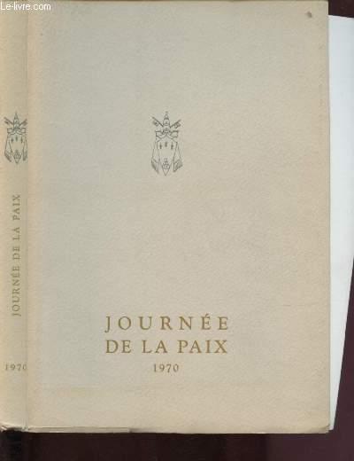 JOURNEE DE LA PAIX 1970 : Message de S.S. Paul VI pour la célébration de la