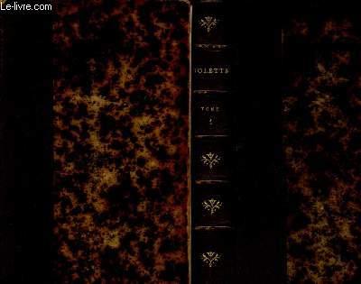 TOMES I ET II - 2 VOLUMES : VIOLETTE [PAR L'AUTEUR DE REDCLIFFE]