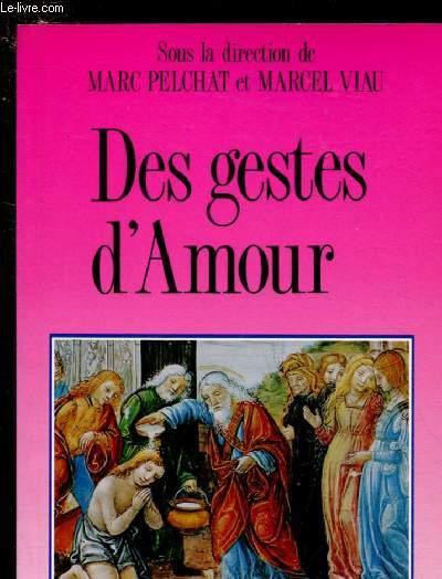 DES GESTES D'AMOUR / COLLECTION