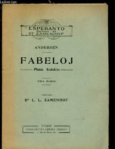 FABELOJ - PLANA KOLEKTO - TRIA PARTO / TRADUKIS Dre L.L. ZAMENHOF