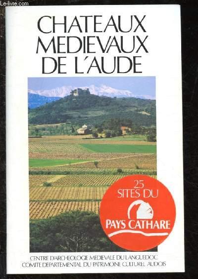 CHATEAUX MEDIEVAUX DE L'AUDE
