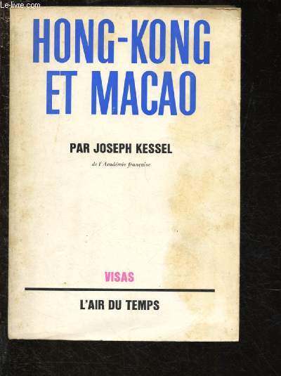 HONG-KONG ET MACAO / VIAS - L'AIR DU TEMPS