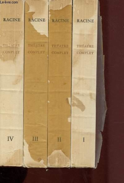 THEATRE COMPLET DE RACINE- TOME I : Introduction de J.-J. Brousson - La thébaïde - Alexandre le Grand - Andromaque / TOME II : Les plaideurs - Britannicus - Bérénice  / TOME III :  Bajazet - Mithridate - Iphigénie /  TOME IV :  Phèdre - Esther - Athalie