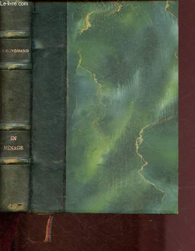 EN MENAGE / EDITION ORIGINALE. TIRAGE DE TETE : EXEMPLAIRE N°705/1100 (numérotées de 81 à 1180) sur papier de rives.