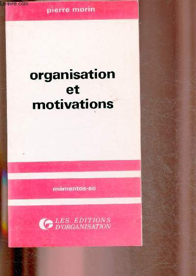 ORGANISATION ET MOTIVATIONS
