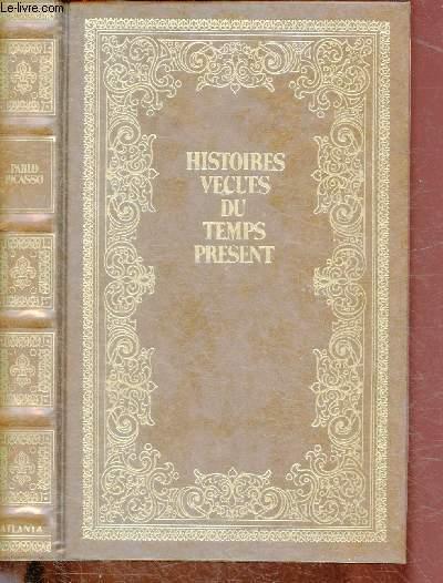 PABLO PICASSO / SERIE HISTOIRES VECUES DU TEMPS PRESENT