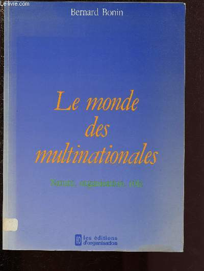 LE MONDE DES MULTINATIONALES - NATURE, ORGANISATION, ROLE