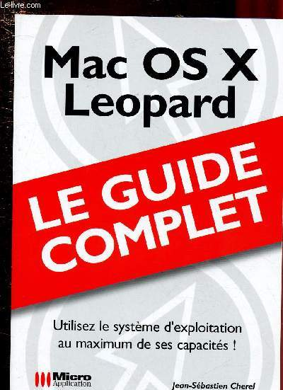 MAC OS X LEOPARD - LE GUIDE COMPLET -
