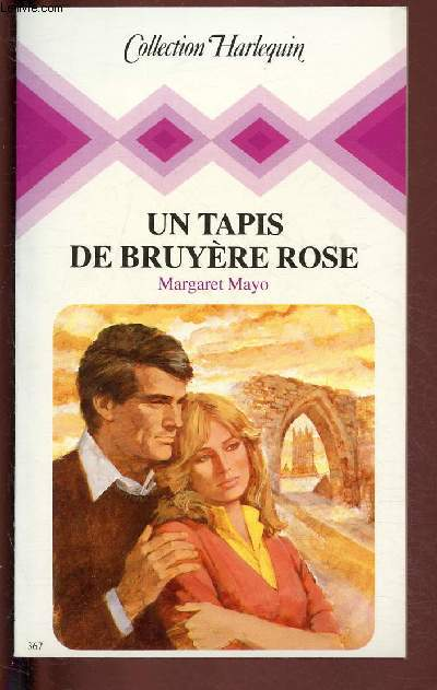 UN TAPIS DE BRUYERE ROSE/ COLLECTION HARLEQUIN N° 367